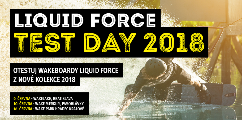 Liquid Force TEST DAY 2018
